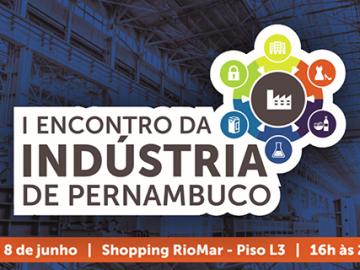 I Encontro da Indústria de Pernambuco