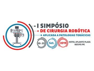 I SIMPÓSIO DE CIRURGIA ROBÓTICA APLICADA A PATOLOGIAS TORÁCICAS